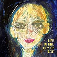 Life in the Key of God