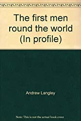 The first men round the world (In profile)
