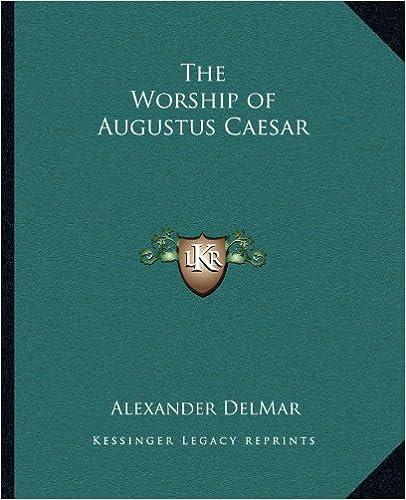 Book The Worship of Augustus Caesar