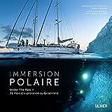 Immersion-polaire-Under-the-Pole-II-21-mois-dexploration-au-Groenland