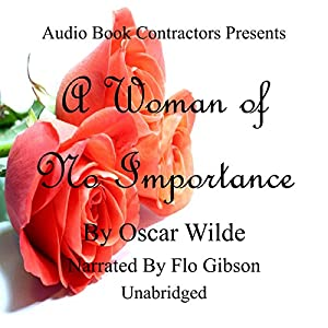 A Woman of No Importance Audiobook