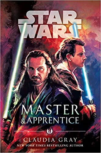 Star Wars - Master and Apprentice - Claudia Gray