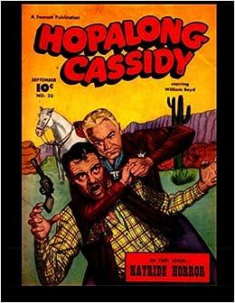 Hopalong Cassidy #23: Famous Star of the Hopalong Cassidy
