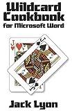 Wildcard Cookbook for Microsoft Word