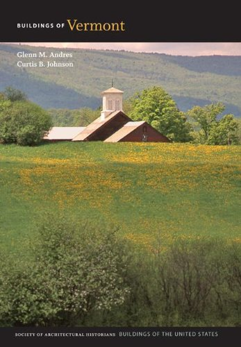 Buildings of Vermont (Buildings of the United States)