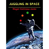 Juggling in Space