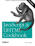 JavaScript and DHTML Cookbook, Goodman, Danny, 0596514085