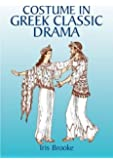Costume in Greek Classic Drama (Dover Fashion and Costumes)