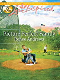 Picture Perfect Family (Claremont, Alabama Book 3)