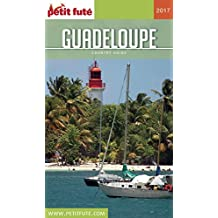 GUADELOUPE 2017 Petit Futé (Country Guide)