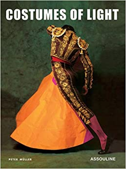 Costumes of Light (Memoirs)