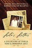 Lola's Letters, Brenda Kellam Cusack and Barbara Kellam Ollarvia, 1432785540