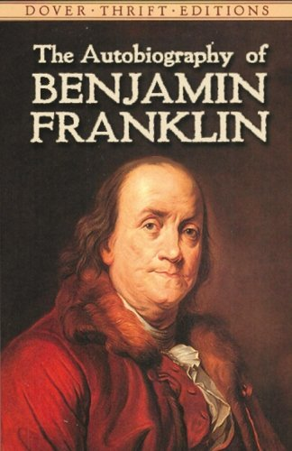 The Autobiography of Benjamin Franklin (Dover Thrift Editions) from Dover Publications Inc.