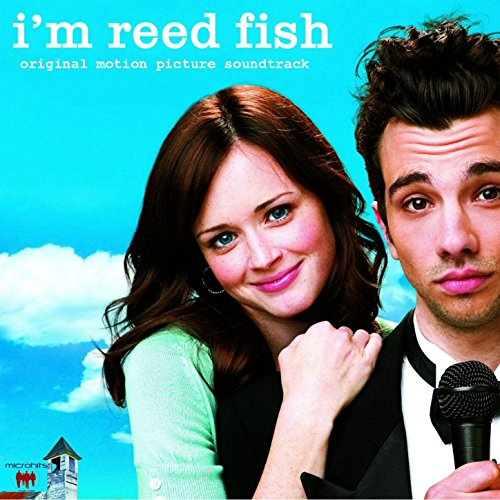 I'm Reed Fish Original Motion Picture Soundtrack