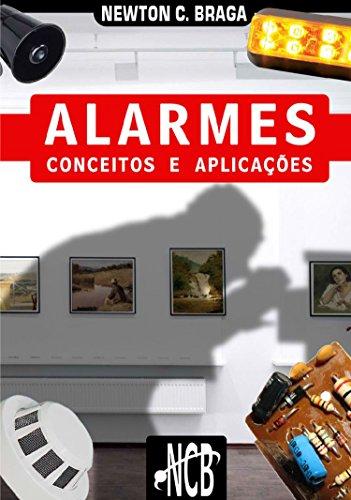 Alarmes - Conceitos e Aplicações (Portuguese Edition)