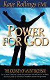 img - for Power for God: The Journey of an Intercessor book / textbook / text book