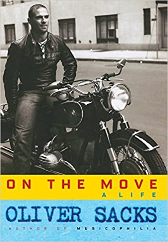 5065cb6a7fc7 Amazon.fr - On the Move  A Life - Oliver Sacks - Livres