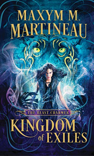 Kingdom of Exiles (The Beast Charmer Book 1) by [Martineau, Maxym M.]