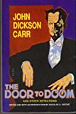 The Door to Doom and Other Detections, John Dickson Carr, 1558821023