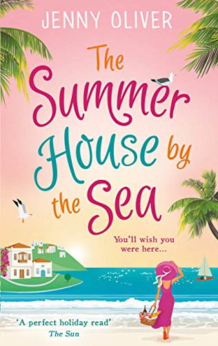 The Summerhouse by the Sea: The best selling perfect feel-good summer beach read! (London Best Bars 2019)