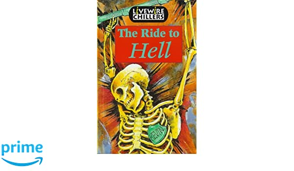 Amazon Livewire Chillers The Ride To Hell Livewires