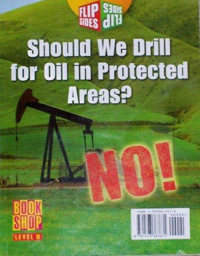 Should We Drill for Oil in Protected Areas ? Yes ! No ! ()