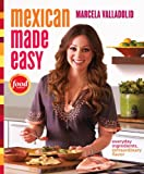 Mexican Made Easy, Marcela Valladolid, 0307888266