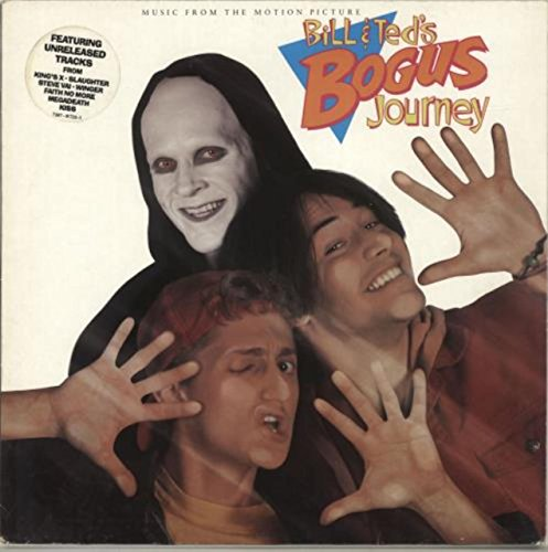 Bill & Ted's Bogus Journey - Music From The Motion Picture