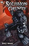 Solomon Grundy by Scott Kolins front cover