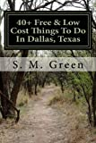 40+ Free and Low Cost Things to Do in Dallas, Texas, S. Green, 1499229895