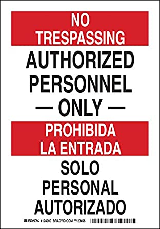 Black and Red on White 10 Height 7 Width LegendAuthorized Personnel Only//Solo Personal Autorizado Brady 124007 Bilingual Sign