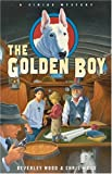 The Golden Boy (A Sirius Mystery)