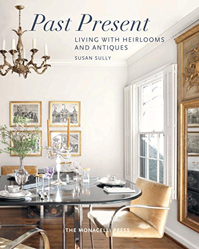 Past Present: Living with Heirlooms and - Porcelain Heirloom