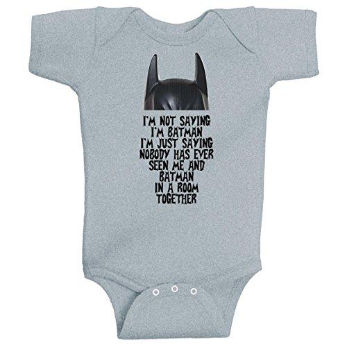 Im Not Saying Im Batman Funny Super Hero Onesie Heather Grey By Beegeetees  Nb