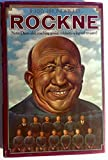img - for Rockne, the Coach, the Man, the Legend book / textbook / text book