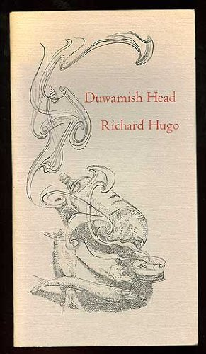 Duwamish head (A Copperhead chapbook), Hugo, Richard