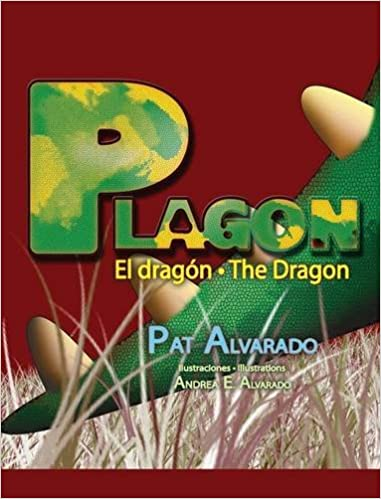 Andrea E. Alvarado - Plagón El Dragón * Plagon The Dragon