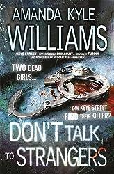 Don't Talk To Strangers (Keye Street 3) (English Edition)