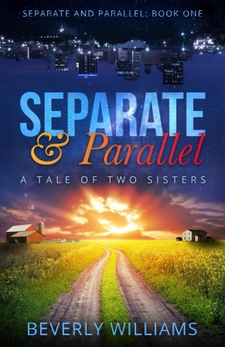 Separate and Parallel: The Tale of Two Sisters ebook