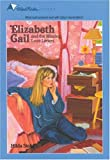 Elizabeth Gail and the Missing Love Letters, Hilda Stahl, 0842308075