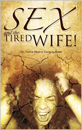 Sex and the Tired Wife
