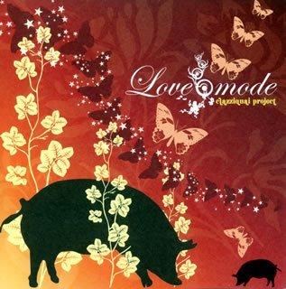 Love Mode by Clazziquai Project
