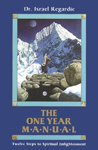 The One Year Manual: Twelve Steps to Spiritual Enlightenment
