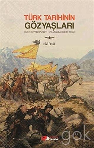 Türk Tarihinin Gözyaslari