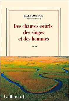 Des chauves-souris, des singes et des hommes (French Edition)