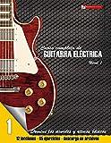 Curso completo de guitarra electrica nivel 1 (Volume 1) (Spanish Edition)