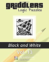 Griddlers Logic Puzzles: Black and White: Volume 13