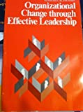 Organizational Change Through Effective Leadership, Guest, Robert H. and Hersey, Paul, 0136413080