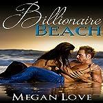 Billionaire Beach | Megan Love