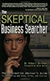 The Skeptical Business Searcher, Robert I. Berkman, 0910965668